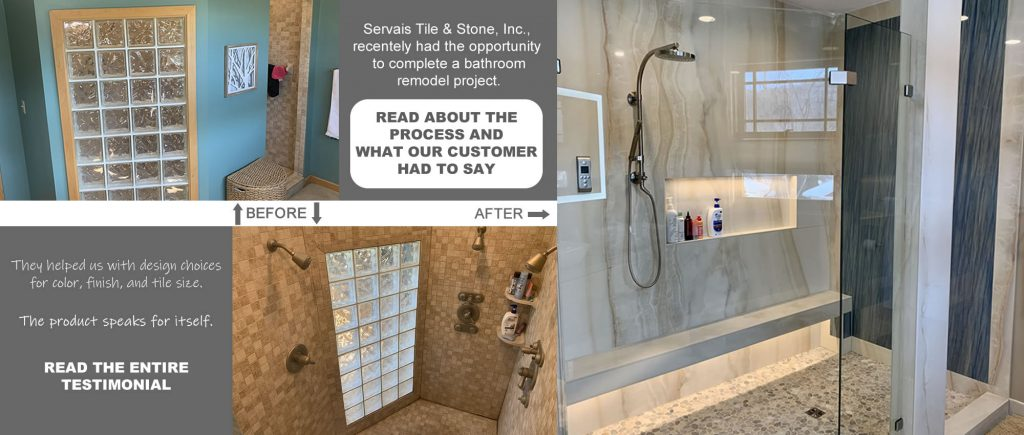 Servais Tile & Stone Bathroom Shower Remodel